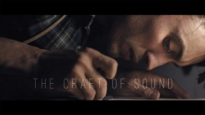 Documentary – The Craft of Sound